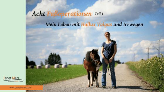 Hallux Valgus - meine acht Fußoperationen