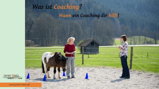 Was ist Coaching? Wann ein Coaching dir hilft