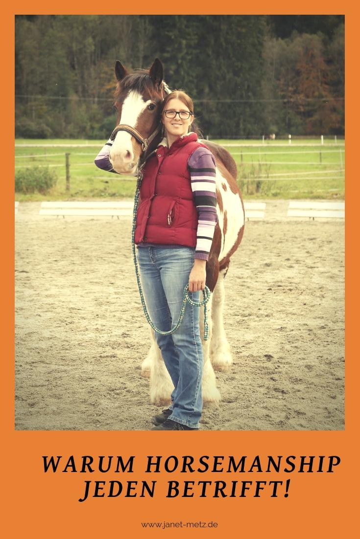 Warum Horsemanship jeden betrifft der mit Pferden zu tun hat